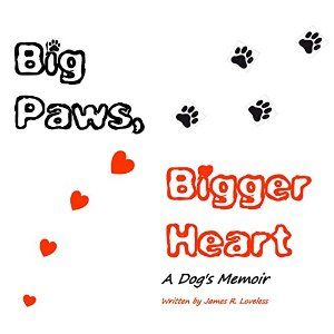 Big Paws Bigger Heart